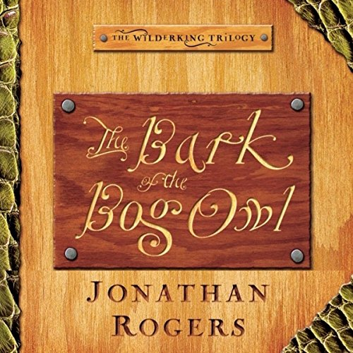 The Bark of the Bog Owl audiobook cover art