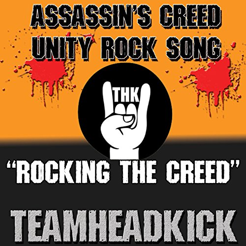 Rocking the Creed (Assassin's Creed Unity)