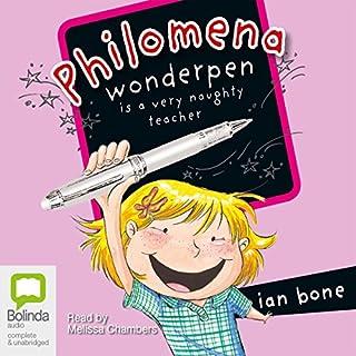 Philomena Wonderpen is a Very Naughty Teacher audiobook cover art
