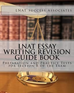 LNAT Essay Writing Revision Guide Book: Preparation and Practice Tests for Section B of the Exam