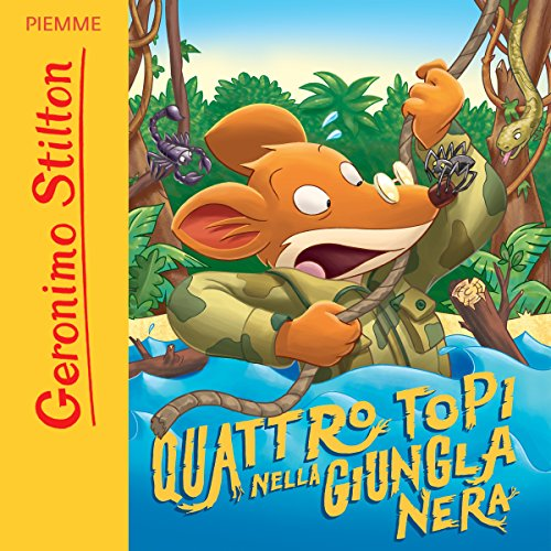 Quattro topi nella giungla nera                   Di:                                                                                                                                 Geronimo Stilton                               Letto da:                                                                                                                                 Geronimo Stilton                      Durata:  55 min     52 recensioni     Totali 4,8