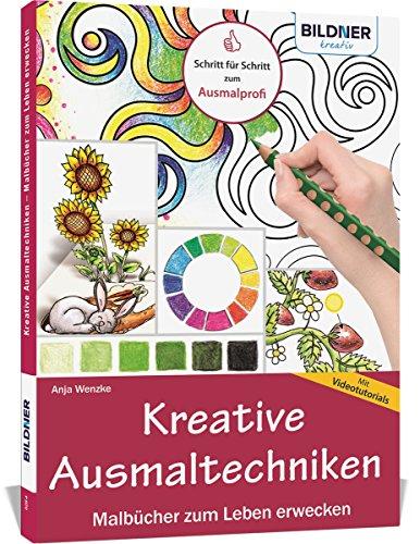 Kreative Ausmaltechniken - Malbücher zum Leben erwecken!: Mit vielen Videotutorials