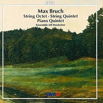 Bruch  Piano Quintet/String Quintet/Octet