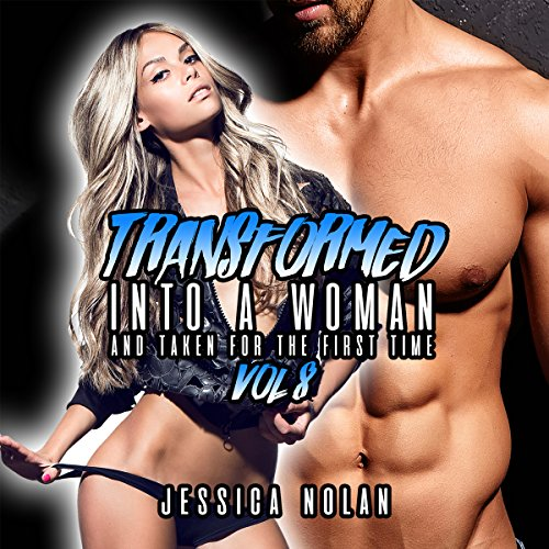 Transformed into a Woman and Taken for the First Time: Vol. 8 audiobook cover art