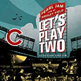 Songtexte von Pearl Jam - Let's Play Two: Live at Wrigley Field