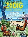 Zadig, n°6 : Besoin d'Outre-Mer par Fottorino