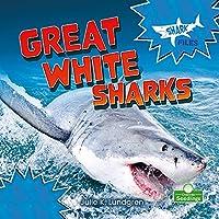 Great White Sharks (Shark Files)