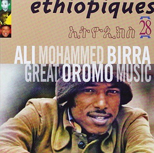 Ethiopiques 28 Great Oromo Music by Ethiopiques, Ali Mohammed Birra, Ali Birra