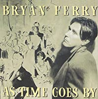As Time Goes By by Bryan Ferry (1999-10-19)