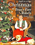 Christmas at the Bear's Paw Ranch