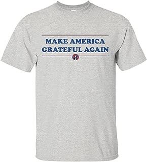 Make America Grateful Again! Funny Grateful Tee dead Shirt