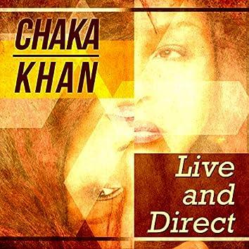Chaka Khan - Live and Direct