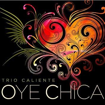 Oye Chica