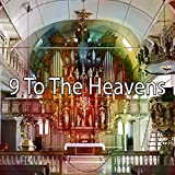 9 To the Heavens [Explicit]