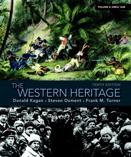 The Western Heritage: Volume 2 (10th Edition)