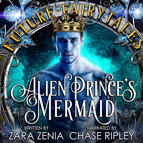 Alien Prince's Mermaid: A Sci-Fi Alien Fairy Tale Romance cover art