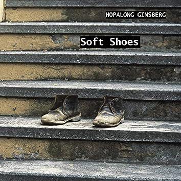 Soft Shoes