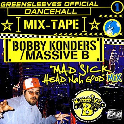 Greensleeves Official Dancehall Mixtape Vol. 1 - Bobby Konders / Massive B [Explicit]