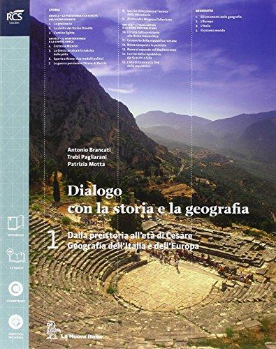 Dialogo con la storia e la geografia. Per le Scuole superiori. Con e-book. Con espansione online: 1