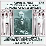 Manuel De Falla: El Corregidor y la Molinera; 7 Canciones Populares Espa??olas by Berganza Teresa