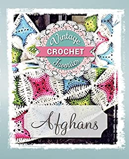 Afghans: Vintage Afghans To Crochet (Vintage Crochet Favorites Book 1) by [Vicki Becker]