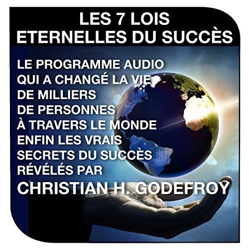 Les sept lois éternelles du succès audiobook cover art