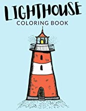 Lighthouse Coloring Book: Lighthouse Coloring Pages For Preschoolers, Over 30 Pages to Color, Perfect Lighthouse Coloring ...