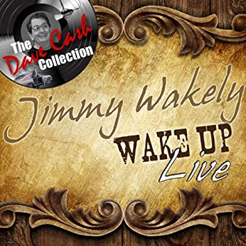 Wake Up Live - [The Dave Cash Collection]