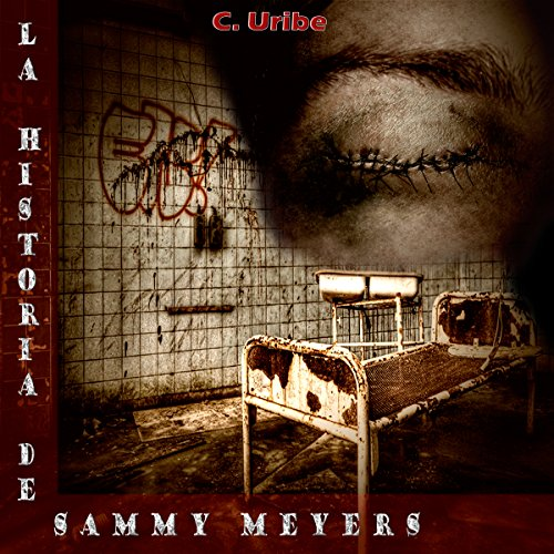 La Historia de Sammy Meyers [The History of Sammy Meyers] audiobook cover art