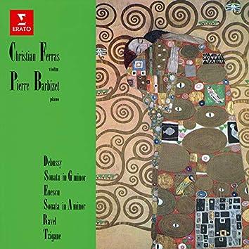 Debussy & Enescu: Violin Sonatas - Ravel: Tzigane