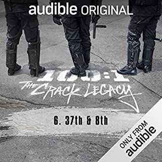 Ep. 6: 37th & 8th (100:1 The Crack Legacy) cover art