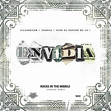 Envidia (Racks In The Middle Spanish Remix)