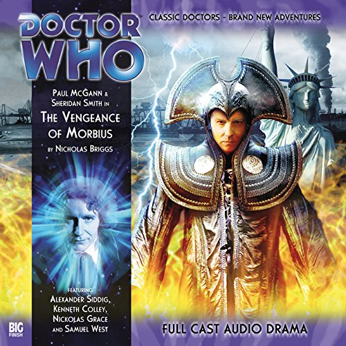 Doctor Who - The Vengeance of Morbius                   By:                                                                                                                                 Nicholas Briggs                               Narrated by:                                                                                                                                 Paul McGann,                                                                                        Sheridan Smith,                                                                                        Alexander Siddig,                   and others                 Length: 1 hr and 6 mins     2 ratings     Overall 4.5
