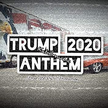Trump Anthem