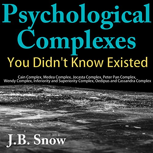 Psychological Complexes You Didn't Know Existed audiobook cover art