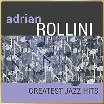 Adrian Rollini - Greatest Jazz Hits