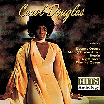 Hits Anthology: Carol Douglas (Digitally Remastered)