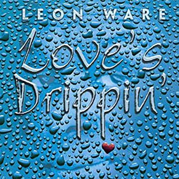 Love's Drippin'