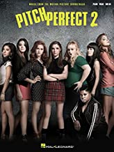 Pitch Perfect 2: Music from the Motion Picture Soundtrack