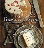 Grace & Flavour: Old New Zealand Recipes for Modern Cooks