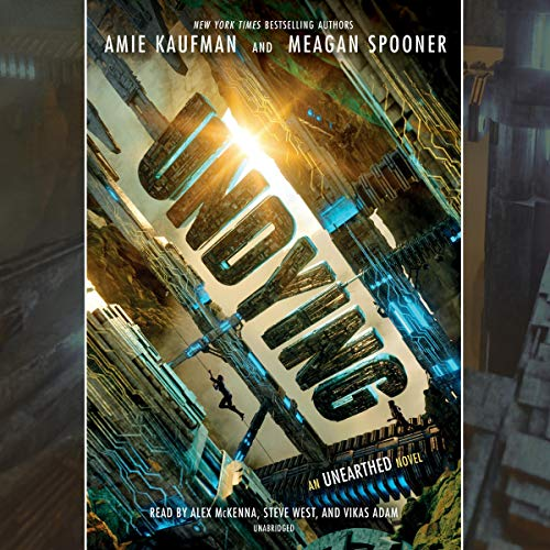 Undying     Unearthed, Book 2              By:                                                                                                                                 Amie Kaufman,                                                                                        Meagan Spooner                               Narrated by:                                                                                                                                 Alex McKenna,                                                                                        Steve West,                                                                                        Vikas Adam                      Length: 11 hrs and 19 mins     57 ratings     Overall 4.5