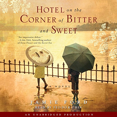 Hotel on the Corner of Bitter and Sweet     A Novel              Written by:                                                                                                                                 Jamie Ford                               Narrated by:                                                                                                                                 Feodor Chin                      Length: 10 hrs and 52 mins     5 ratings     Overall 5.0