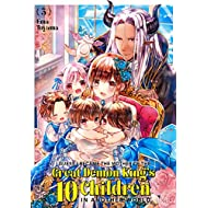 I Guess I Became the Mother of the Great Demon King's 10 Children in Another World Vol. 3