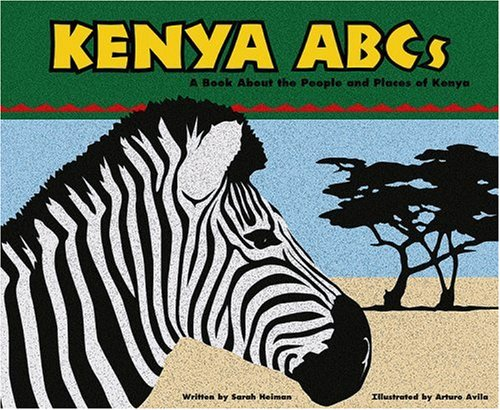 Kenya ABCs: A Book About the People and Places of Kenya (Country ABCs)