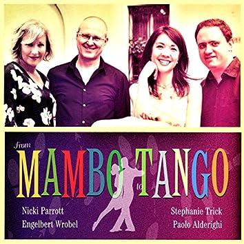 From Mambo To Tango