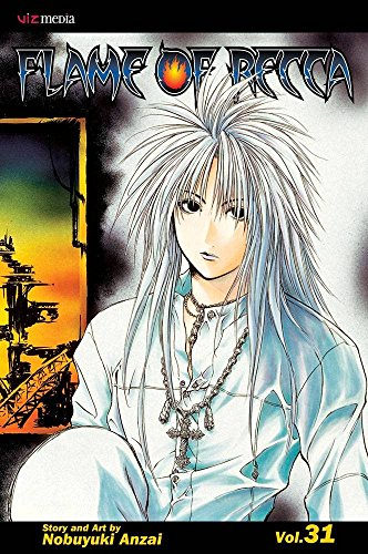 [Flame of Recca: v. 31] (By: Nobuyuki Anzai) [published: September, 2010]