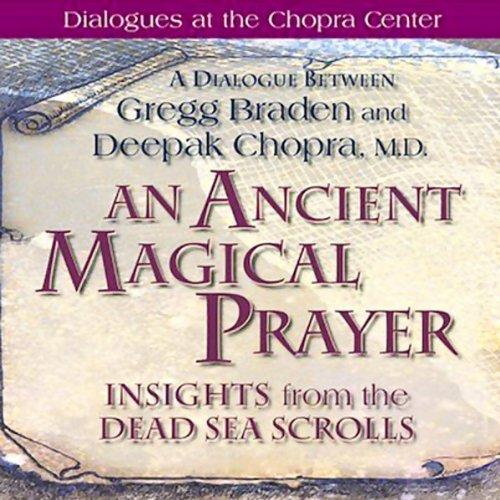 An Ancient Magical Prayer audiobook cover art