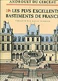 Les plus excellents bastiments de France