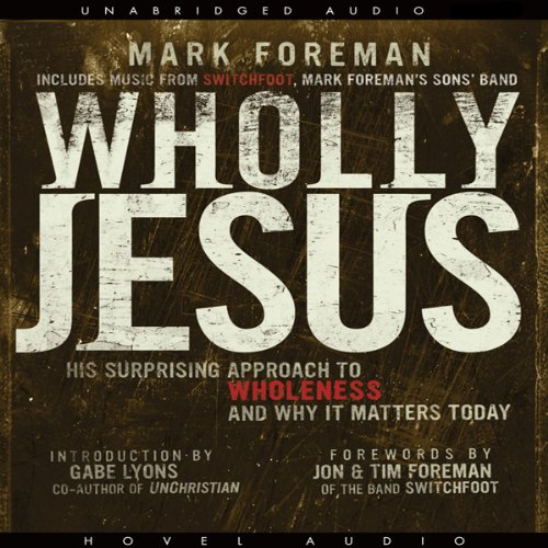 Wholly Jesus  audiobook cover art