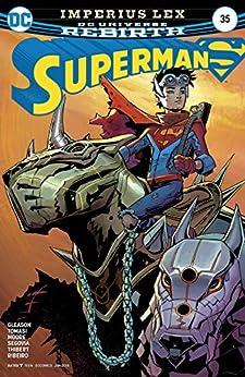 Superman (2016-2018) #35 by [Peter J. Tomasi, Patrick Gleason, Dean White, Stephen Segovia, Travis Moore, Art Thibert]